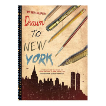 Drawn To New York By Peter Kuper