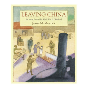 Leaving China: An Artist Paints His WWII Childhood