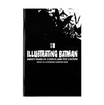 Illustrating Batman Exhibition Guide