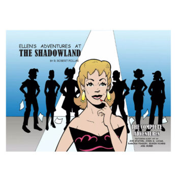 Ellen's Adventures At The Shadowland