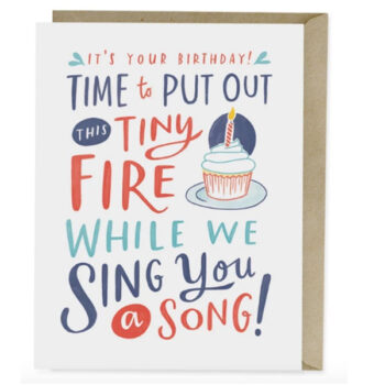 Put Out This Tiny Fire – Card