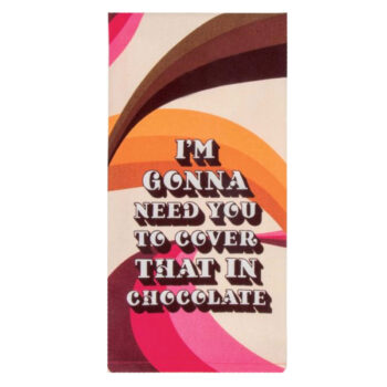 Cover That In Chocolate – Dish Towel