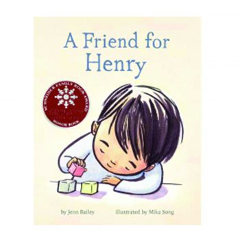 A Friend For Henry – Illustrated By Mika Song